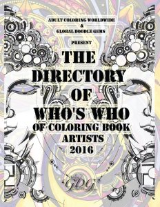 Global Doodle Gems and Adult Coloring Worldwide The Directory of Who's Who of Coloring Book Aritsts of 2016