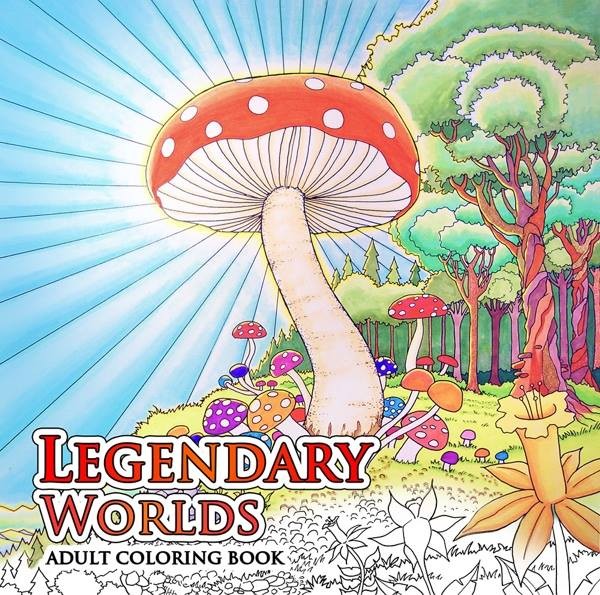 Legendary Worlds Adult Coloring Book Kicking It Off Big Time